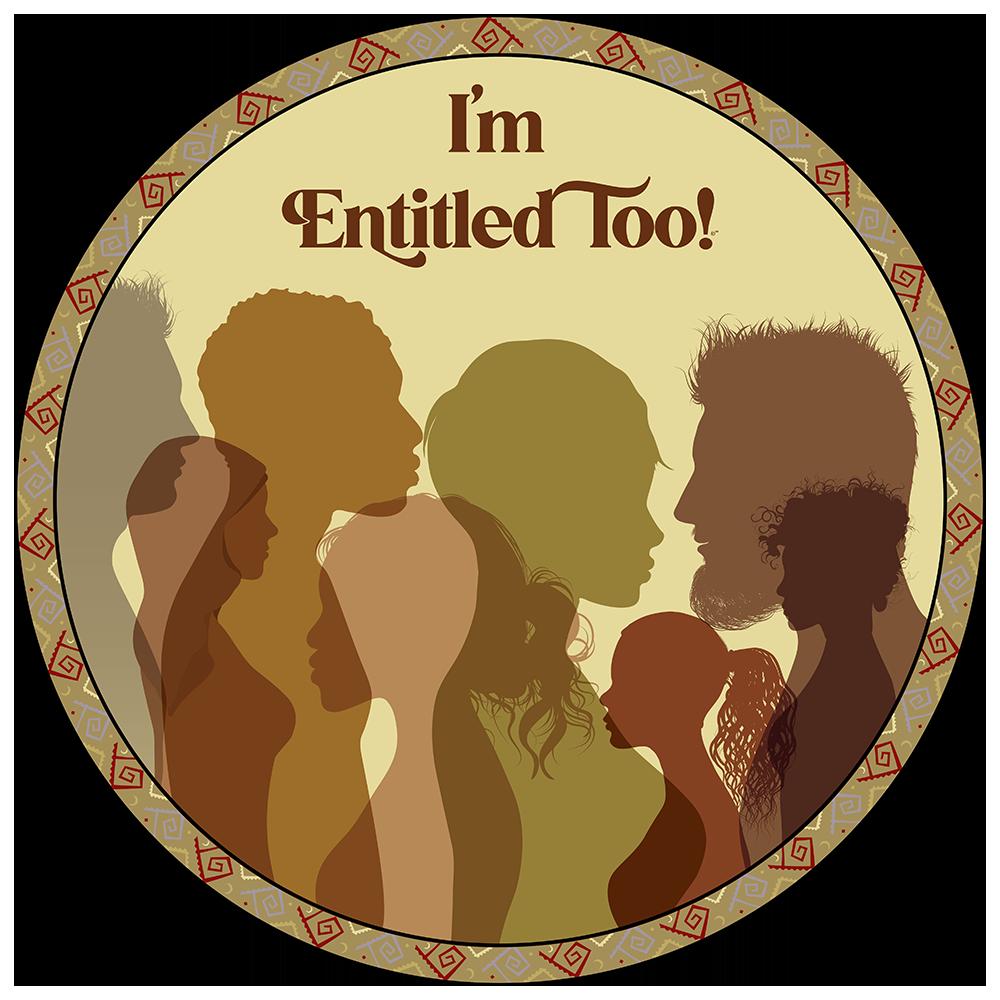 I'm Entitled Too